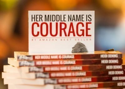 Heidi Dening / Speaker Author Educator / Her Middle Name is Courage Book